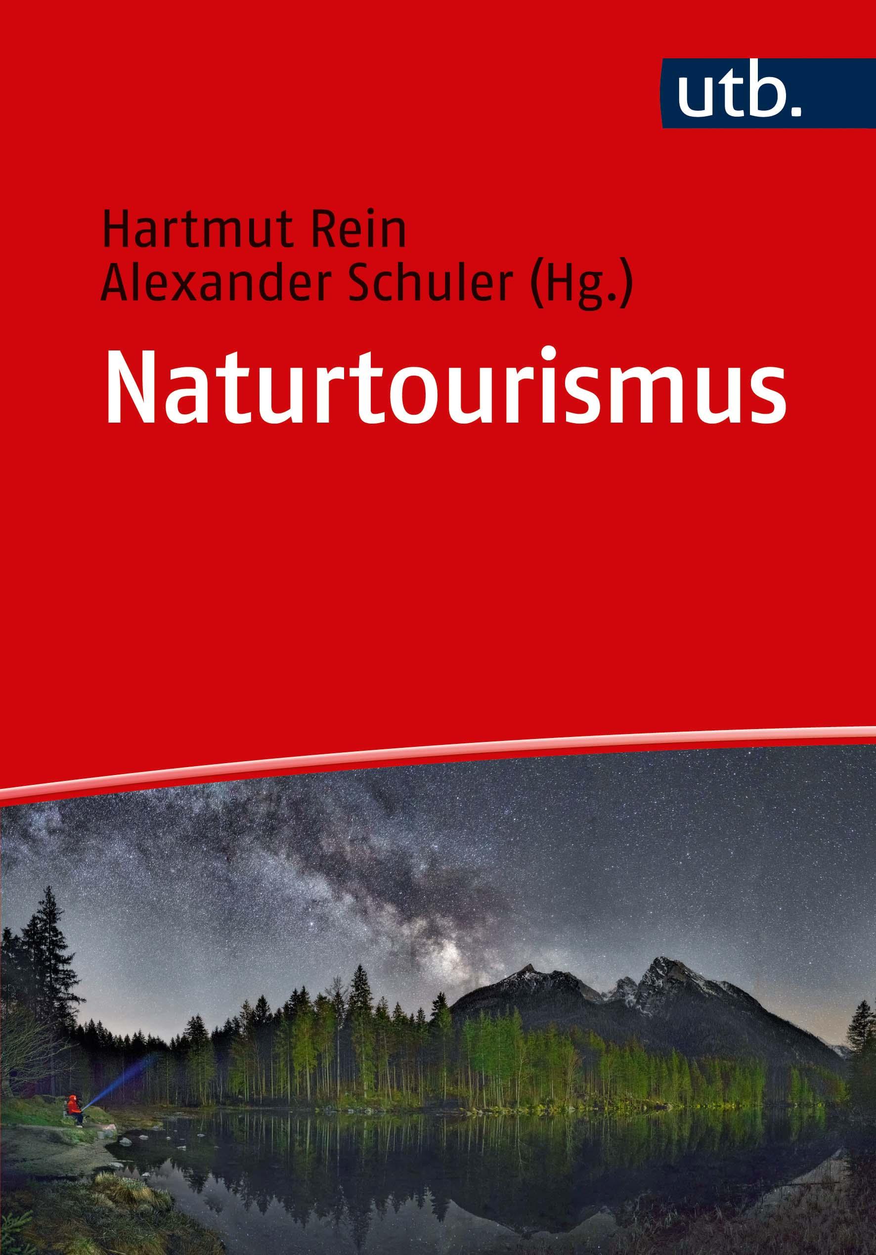 Buch Naturtourismus - von Rein, Hartmut Schuler, Alexander Fach: Betriebswirtschaftslehre; Tourismus;