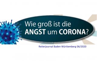 Wie groß ist die Angst um Corona? Reiterjournal 06/2020
